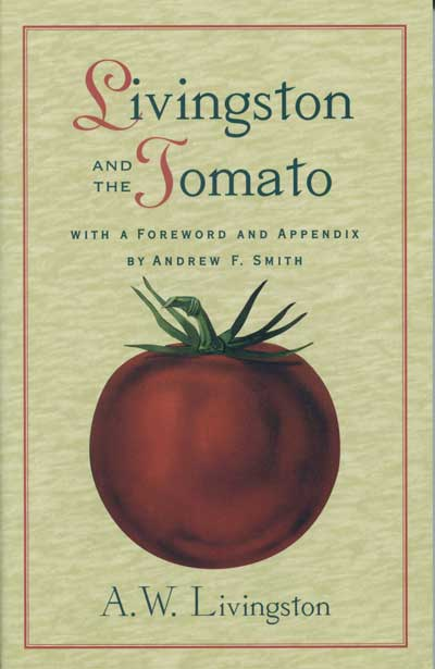 Cover of Livingston and the tomato - History of Tomatoes