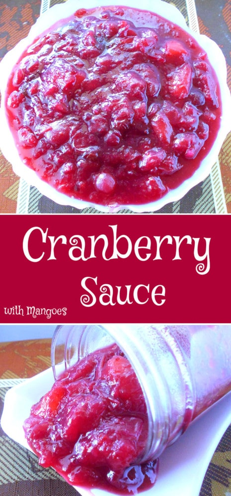 This easy vegan cranberry sauce is made with fresh cranberries, mangoes, pineapple, ginger powder and cinnamon. Made from scratch and bursting with flavor