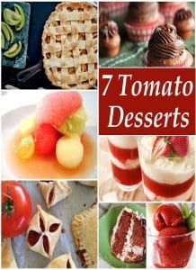 Tomato Desserts are a thing! Here are 7 recipes with tomato as a dessert