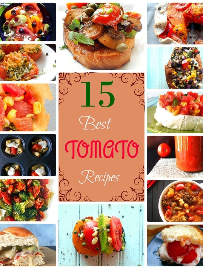 15 best tomato recipes ever. Include vegan recipes, vegetarian recipes, Gluten Free Recipes, lo Carb recipes and healthy recipes