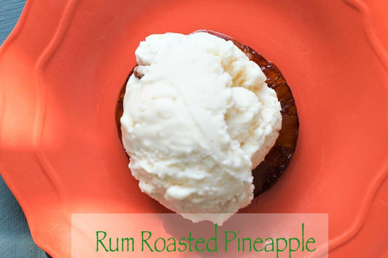If you are looking for a quick dessert, try this roasted pineapples. For vegan, use coconut oil or earth balance butter. Serve it a-la-mode or by itself