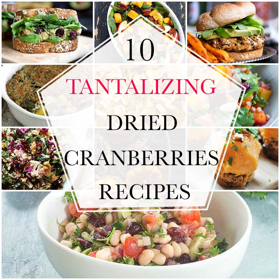 A dried cranberry recipe doesn't have to be for a Thanksgiving feast. Dried Cranberries are versatile & can be put into any recipe. 10 Lunch and Dinner meal
