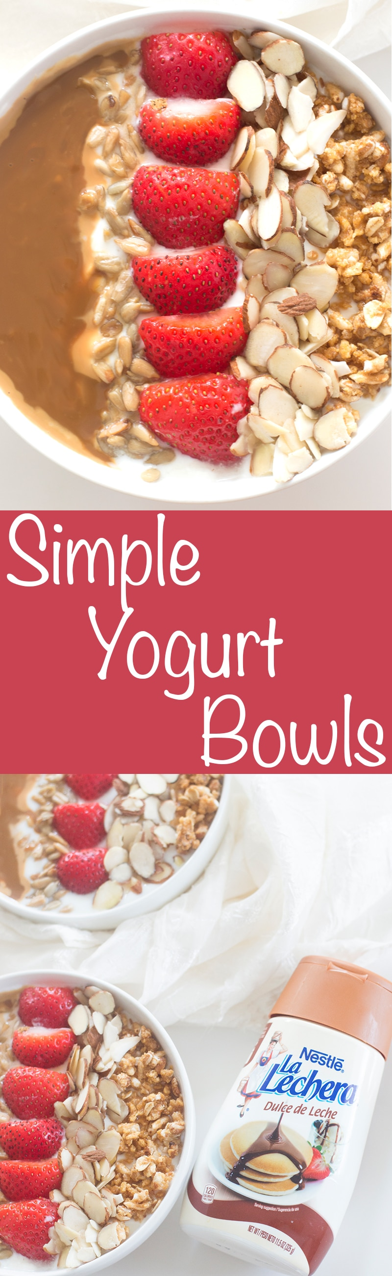 A Simple Greek yogurt bowl recipe made with La Lachera Dulce De Leche. Perfect breakfast because it takes only 5 minutes to make #DulceDeLecheDay
