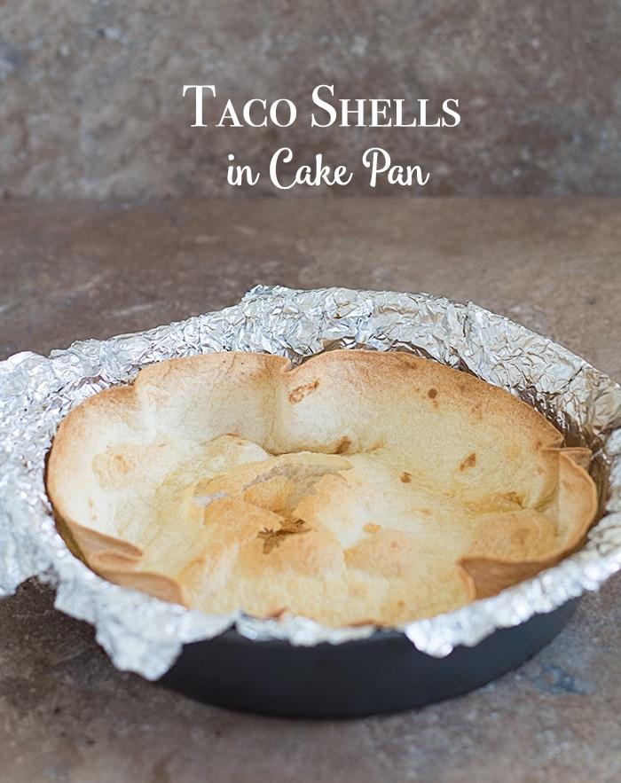 Make Taco bowls in a cake pan