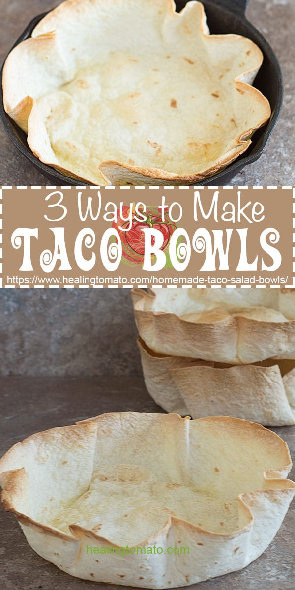 How to make taco bowls at home. 3 Easy way to make them at home in the oven with very little effort. Vegetarian, Vegan, Kid-friendly #vegan #vegetarian #healthy #tacobowls #taco #mexican #DIY #homemade #ovenbaked #howtomake
