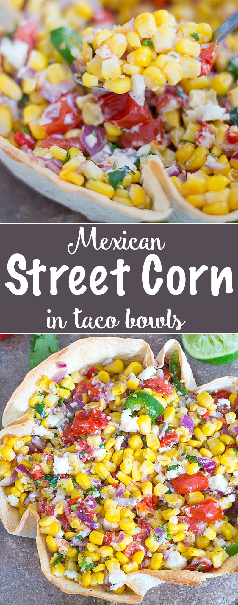 This Vegetarian Mexican Street Corn is made with sweet corn and mixed with roasted cherry tomatoes. Served in a Taco Bowl and perfect Cinco De Mayo recipe