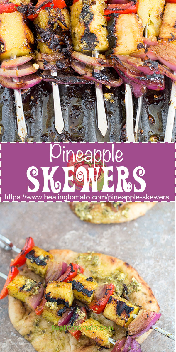 These pineapple skewers are a light vegan lunch recipe that you can make anytime. Grill the pineapple on a stovetop grill and serve on naan bread #healingtomato #skewers #pineapple #lunch #vegan #comfortfood #healthy #sides