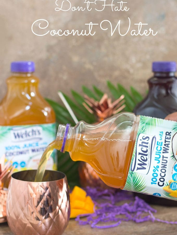 Don't Hate Coconut Water - Welch's Coconut Water Pouring out of the Container and 2 more in the background