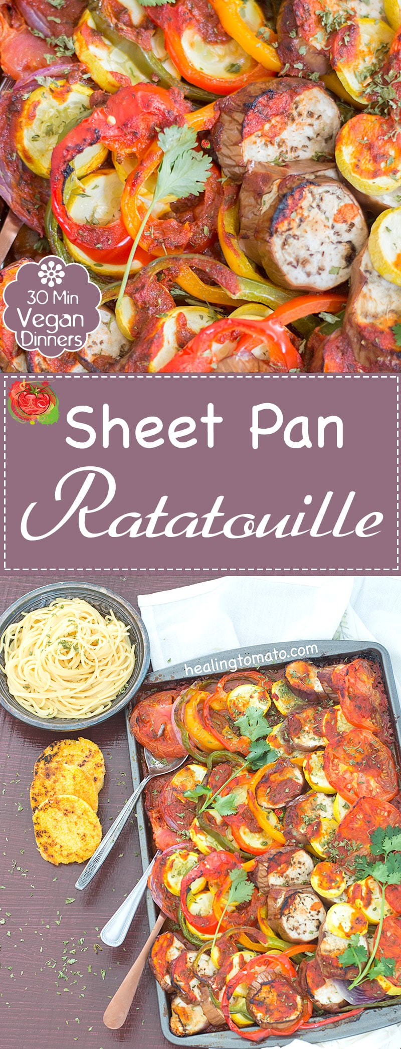 Quick Sheet Pan Ratatouille Dinner Recipe for the whole family to enjoy. Its a hearty and low calorie summer recipe made with garden fresh vegetables. Sheet pan recipes, family meals, ratatouille recipes, tomato recipes #sheetpan #recipes #familymeals #ratatouille #vegan #tomatorecipes https://www.healingtomato.com/sheet-pan-ratatouille/
