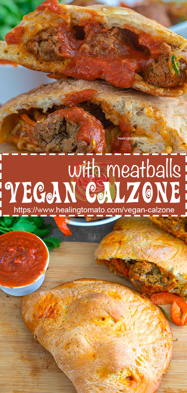 Easy calzone recipe made with pizza dough. Stuffed with Gardein's Meatless Meatballs, zucchini zoodles, onions and bell peppers. Use homemade pizza sauce for best results AD #healingtomato #calzone #vegan