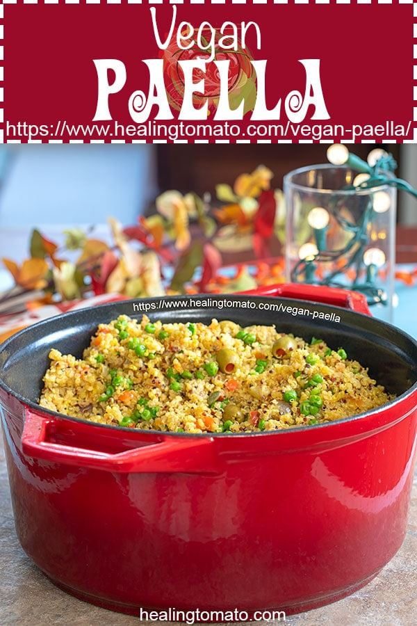 Quick and easy Quinoa Vegan Paella made Spanish Style and in the Dutch Oven AD #healingtomato #SwissDiamondHolidayCooking #paella https://www.healingtomato.com/vegan-paella/