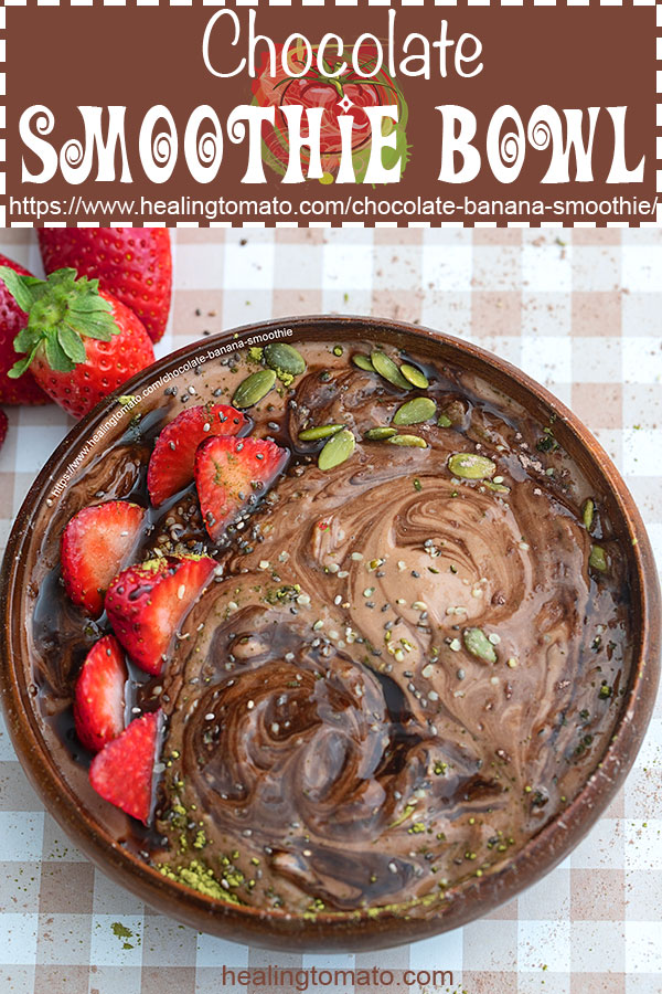 A comforting bowl of chocolate banana smoothie bowl made with dutch chocolate, avocado and banana. #healingtomato #chocolatesmoothie