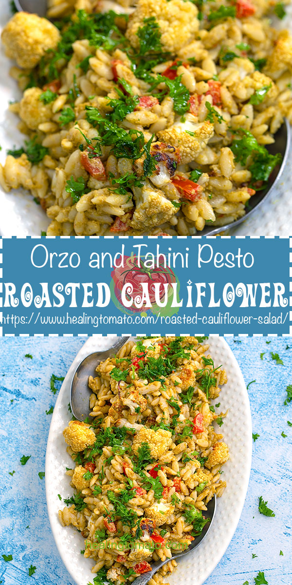 Summer Orzo Salad with roasted cauliflower served warm. Made with a simple basil pesto tahini #healingtomato #orzo #salad #veganrecipes #veganmeals