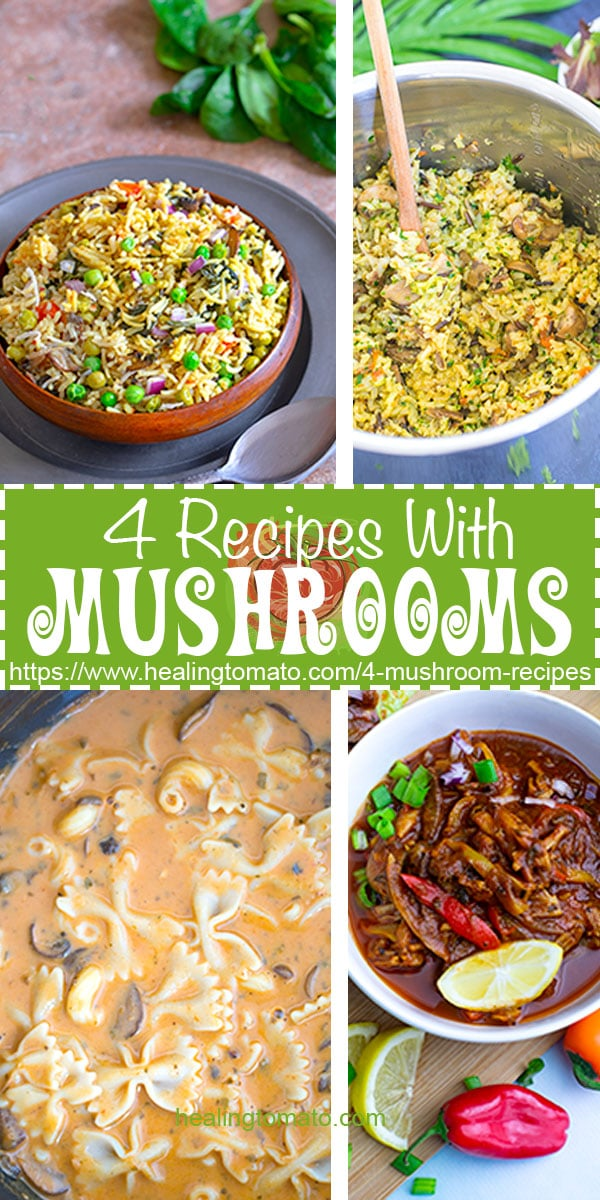 4 of the easiest vegan mushroom recipes which include pastas, barbacoa and rice recipes. They are the perfect vegan dinner recipes #healingtomato #barbacoa #mushrooms #pasta #dinner