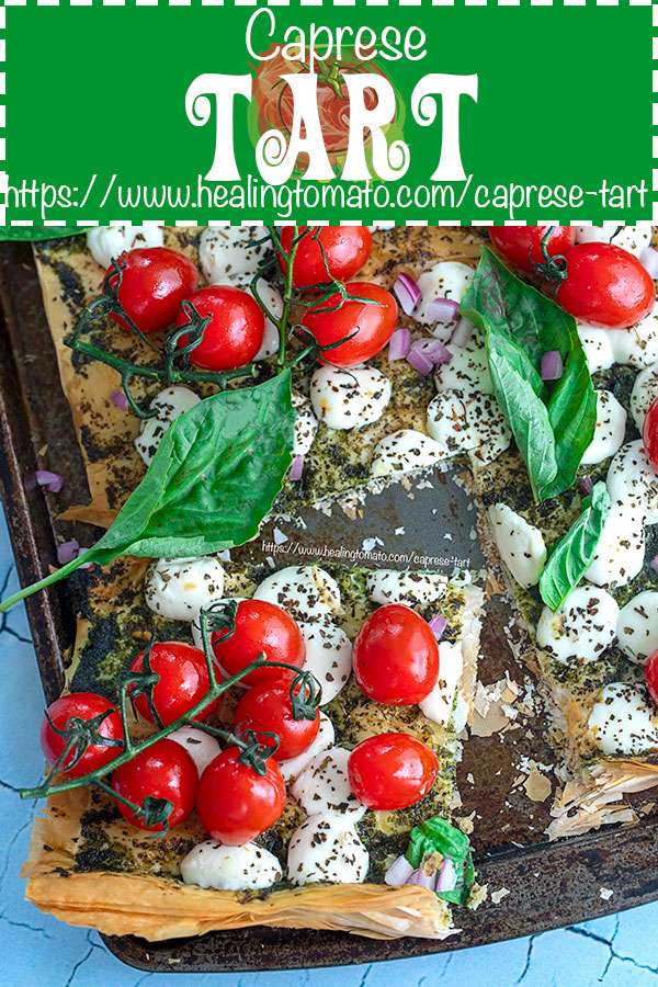 Simple Caprese Tart with roasted tomatoes, basil, basil pesto, mozzarella Cheese and balsamic reduction #healingtomato #capresetart #caprese #tomatoes #tomato #tarts @healingtomato