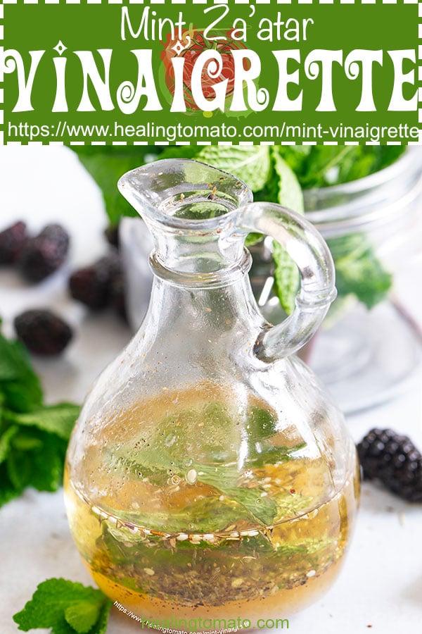 How to make a mint vinaigrette in 5 minutes! Use Za'atar, fresh mint and agave #healingtomato #homemade #makeyourowndressings #vinaigrettes #mint #mintvinaigrette @healingtomato