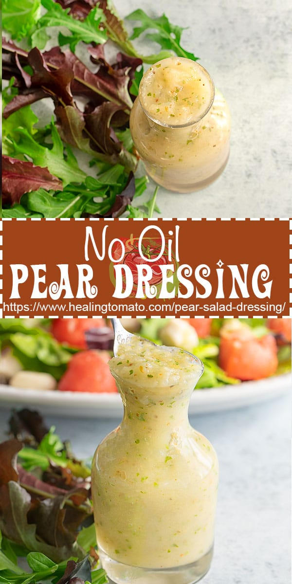 How do you make salad dressings at home from scratch?  This 5 minute salad dressing is made with pears, mint and lime.  #healingtomato #lowcarb #healthydressings #healthyrecipes #veganrecipes #anjoupears @healingtomato