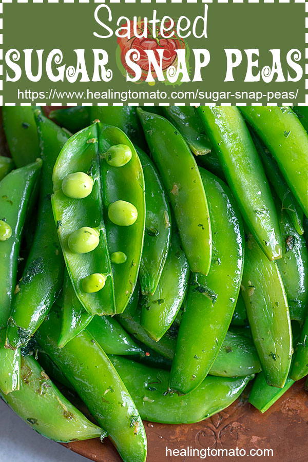 How to stir fry sugar snap peas recipe quickly? Sauteed sugar snap peas flavored it with mint, ginger and lemon #healingtomato #sugarsnappeas #ginger #mint #vegan #sides @healingtomato