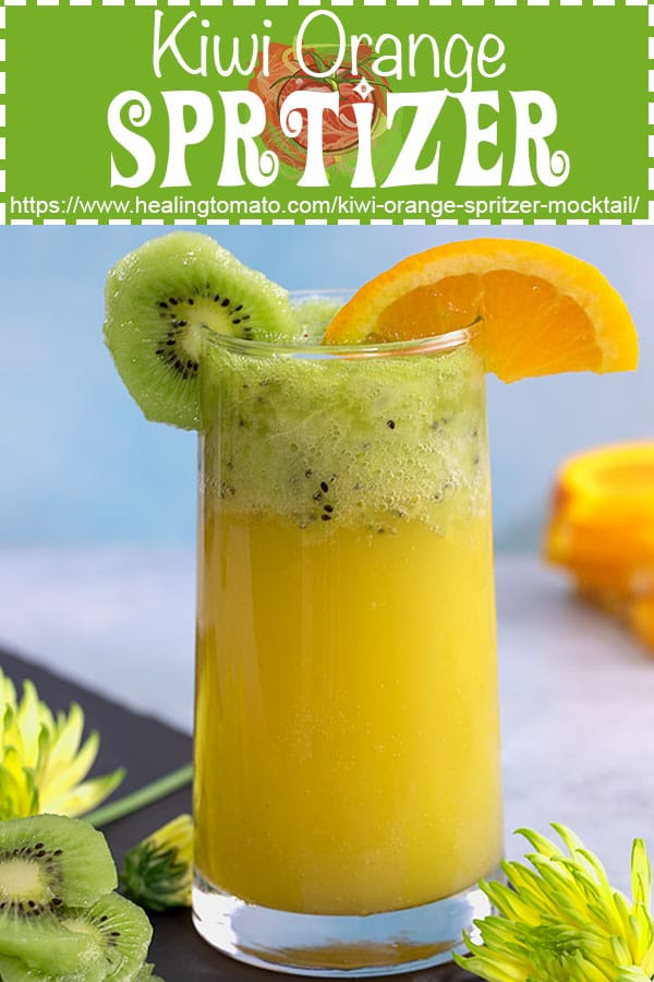 This Kiwi Orange Spritzer mocktail is very easy to make. Takes only 5 minutes and four ingredients. Perfect brunch recipe #healingtomato #kiwi #spritzerrecipes #mocktails