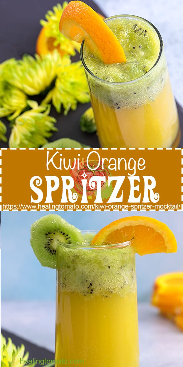 Looking for kid friendly mocktail recipes? This kiwi orange spritzer mocktail is made with kiwi, frozen orange juice, lymonade soda and ready in less than 5 minutes. #healingtomato #kiwi #orangejuice #mocktailrecipes