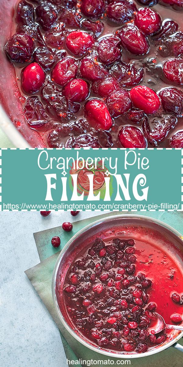 Vegan cranberry pie filling made with fresh cranberries is a versatile dessert to make for any occasion. Use it in pies, mini pies, cakes, muffins, strudels and so much more #healingtomato #cranberry #veganthanksgiving #vegandesserts #piefilling #veganpie @healingtomato