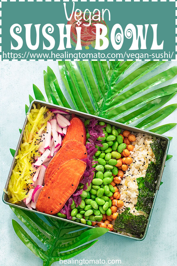How to make vegan sushi bowl using plant-based ingredients #ad @healingtomato #healingtomato #vegansushi #veganrecipes #veganjapanese #japanesevegan #japanesefood #sushi #plantbased