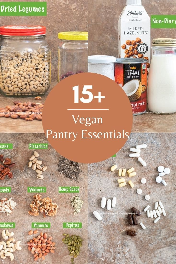 "collage of 4 images of vegan pantry essentials and the text ""15+ Vegan Pantry Essentials"""