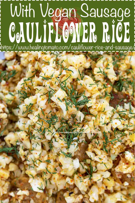 quick and easy, 7-ingredient skillet vegan cauliflower rice and sausage made with tajin seasoning is the perfect weeknight dinner recipe #vegan #cauliflowerrice #sausage #tajin #skillet #onepot