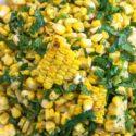 closeup view of cilantro lime corn